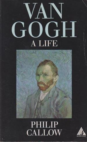 9780749000219: Van Gogh: A Life