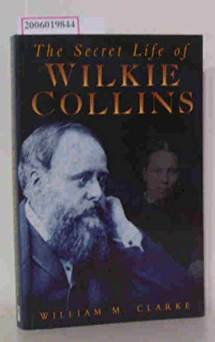 9780749000318: The Secret Life of Wilkie Collins