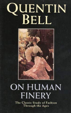 On Human Finery: Bell, Quentin