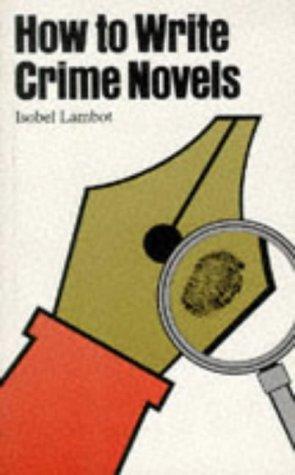 How to Write Crime Novels: Isobel Lambot