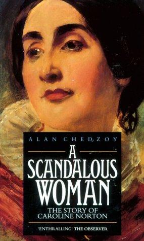 9780749001667: A Scandalous Woman: The Story of Caroline Norton