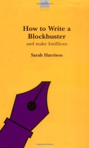 How to Write a Blockbuster.