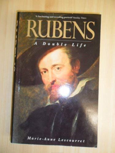 RUBENS: A DOUBLE LIFE: MARIE-ANNE LESCOURRET, ELFREDA
