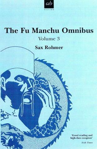 "9780749002275: The Fu Manchu Omnibus Vol 3: ""The Trail of Fu Man Chu"", ""President Fu Man Chu"", ""Re-enter Fu Man Chu"": ""Trail of Fu ... Fu Manchu"", ""Re-enter Fu Manchu"" Vol 3"
