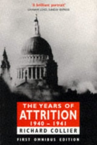 The Years of Attrition, 1940-1941