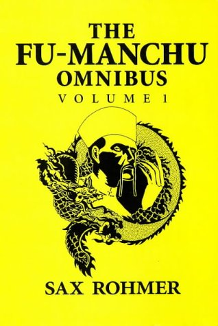 "9780749002718: The Fu-Manchu Omnibus: ""Mystery of Dr. Fu-Manchu"", ""Devil Doctor"", ""Si-Fan Mysteries"" v.1: ""Mystery of Dr. Fu-Manchu"", ""Devil Doctor"", ""Si-Fan Mysteries"" Vol 1 (A&B Crime)"