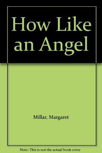 9780749002787: How Like an Angel