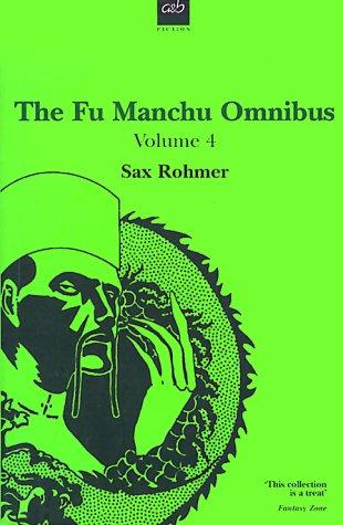 9780749003289: The Fu Manchu Omnibus: 4: The Drums of Fu Manchu / Shadow of Fu Manchu / Emperor Fu Manchu