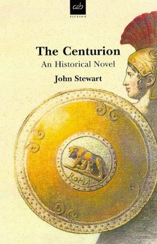 9780749003371: The Centurion: An Historical Novel (A&B Fiction)