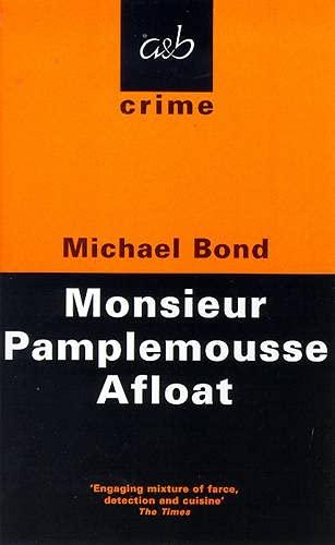 9780749003470: Monsieur Pamplemousse Afloat (A&B Crime)