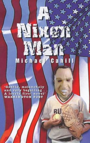 9780749003685: A Nixon Man