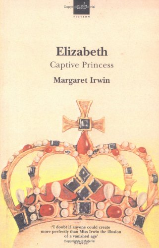 9780749003890: Elizabeth, Captive Princess