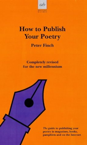 9780749003913: How to Publish Your Poetry (Allison & Busby Writers' Guides)