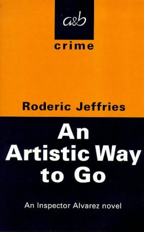 9780749003975: An Artistic Way to Go: An Inspector Alvarez Novel