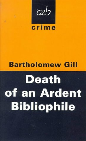 9780749004019: The Death Of An Ardent Bibliophile