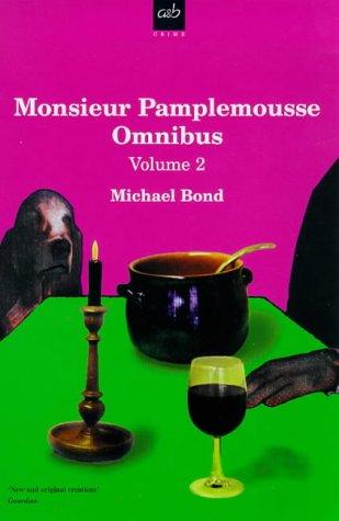 Monsieur Pamplemousse Omnibus Vol. 2: Bond, Michael
