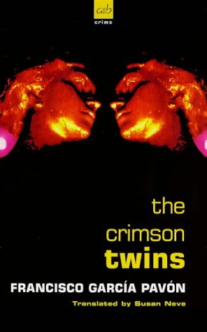The Crimson Twins (AandB Crime): Francisco Garcia Pavon