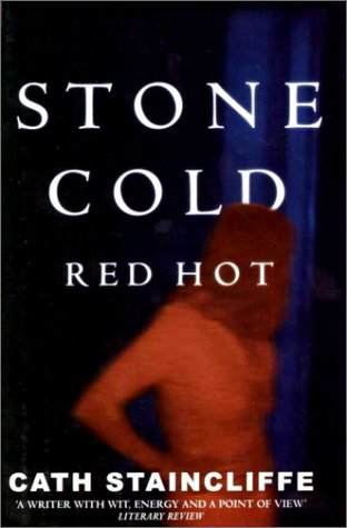 Stone Cold Red Hot (Sal Kilkenny Mysteries): Staincliffe, Cath