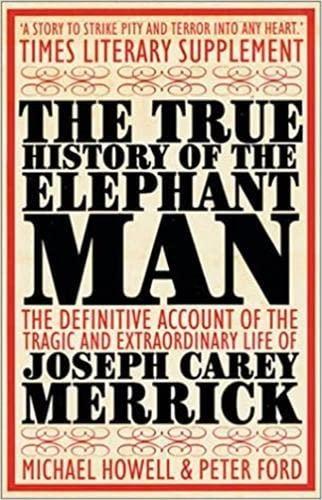 9780749005160: The True History of the Elephant Man