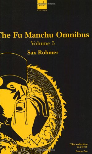 The Fu Manchu Omnibus: The Island of Fu Manchu/the Wrath of Fu Manchu