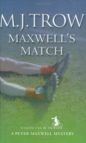 9780749005245: Maxwell's Match (Peter Maxwell Mystery)