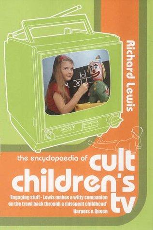 9780749005290: ENCYCLOPAEDIA OF CULT CHILDREN'S TV