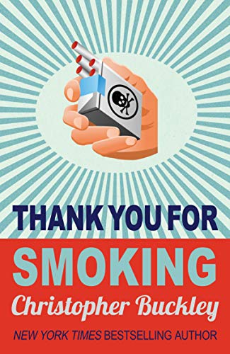 9780749005399: Thank You for Smoking