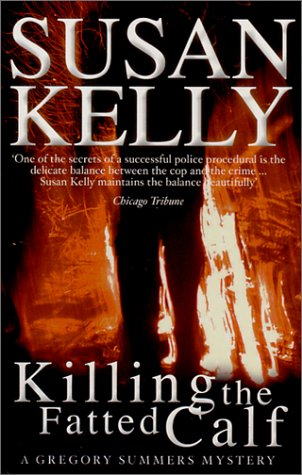 9780749005788: Killing the Fatted Calf (Gregory Summers) (Gregory Summers S.)