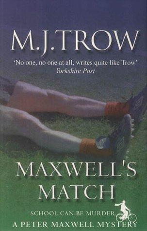 9780749006211: Maxwell's Match