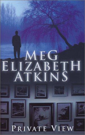 Private View: Meg Elizabeth Atkins