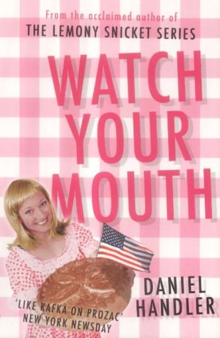 9780749006327: Watch Your Mouth