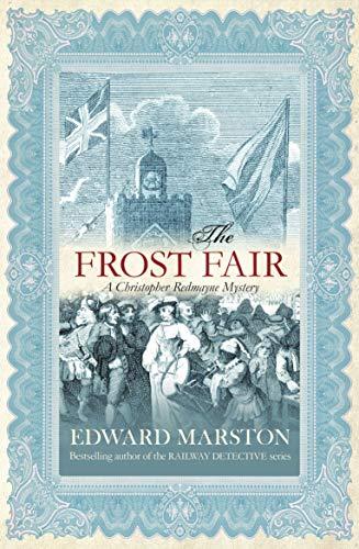 9780749006389: The Frost Fair (Christopher Redmayne Mystery 4)
