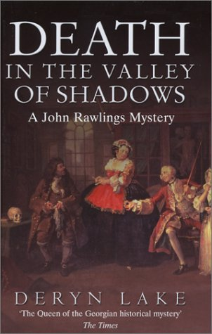 Death in the Valley of Shadows: Deryn Lake