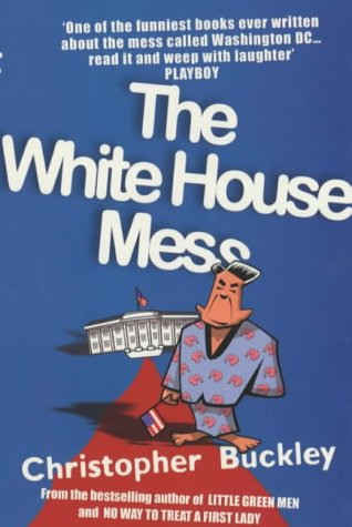 9780749006822: The White House Mess