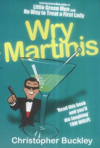 9780749006846: Wry Martinis