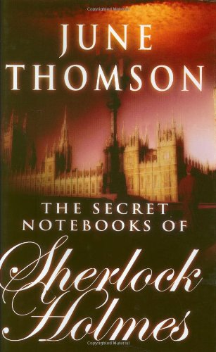 The Secret Notebooks of Sherlock Holmes.: June Thomson.