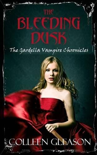 9780749007263: Bleeding Dusk (Gardella Vampire Chronicles)