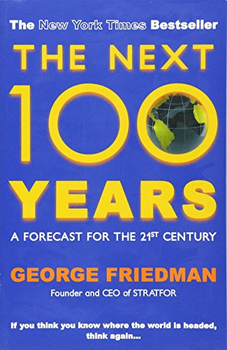 9780749007430: The Next 100 Years: A Forecast for the 21st Century