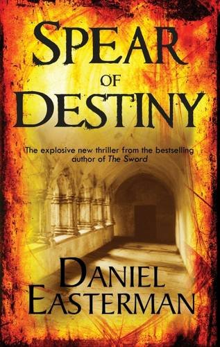 SPEAR OF DESTINY: Easterman, Daniel