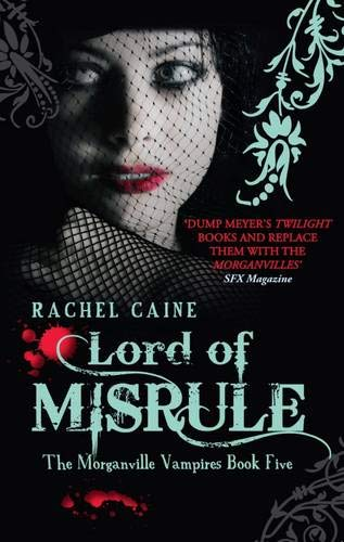 9780749007577: Lord of Misrule (Morganville Vampires)