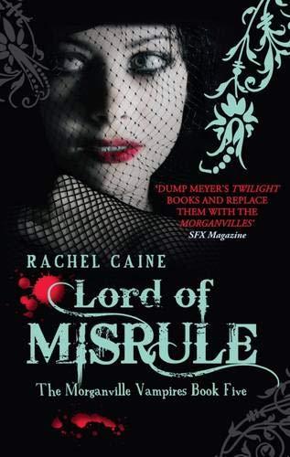 9780749007577: Lord of Misrule (Morganville Vampires)