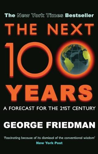 9780749007621: The Next 100 Years: A Forecast for the 21st Century