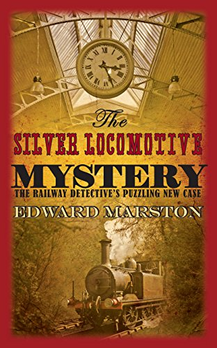 9780749007782: The Silver Locomotive Mystery (The Railway Detective Series)