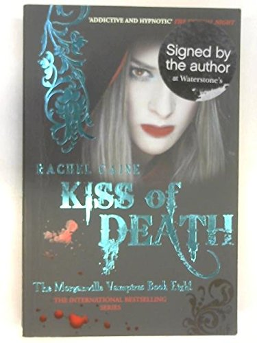 Kiss of Death: The Morganville Vampires]Kiss of: Caine, Rachel