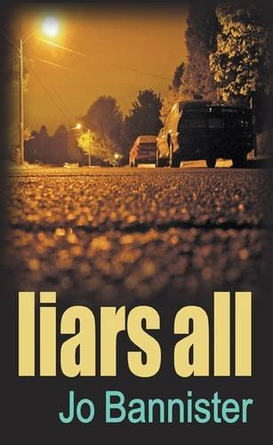9780749007867: Liars All