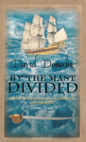 By the Mast Divided: A & B