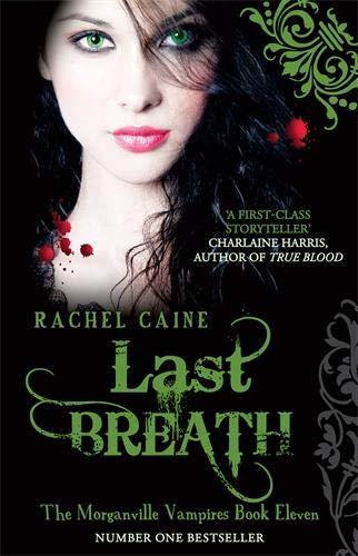 9780749008147: Last Breath (Morganville Vampires)