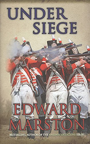 Under Siege (Captain Rawson) (0749008172) by Edward Marston