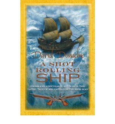 9780749008666: A Shot Rolling Ship