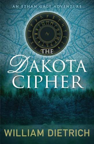 9780749009410: The Dakota Cipher (An Ethan Gage adventure)